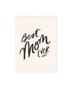 "DAHLIA PRESS ""BEST MOM EVER"" MOTHER'S DAY CARD"